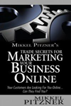 Mikkel Pitzner's Trade Secrets For Marketing Your Business Online thumb