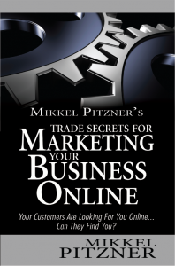 Trade Secrets For Marketing Your Business Online By Mikkel Pitzner Book Cover