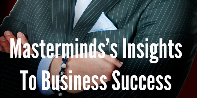 Masterminds's Insights To Business Success Hits The Street