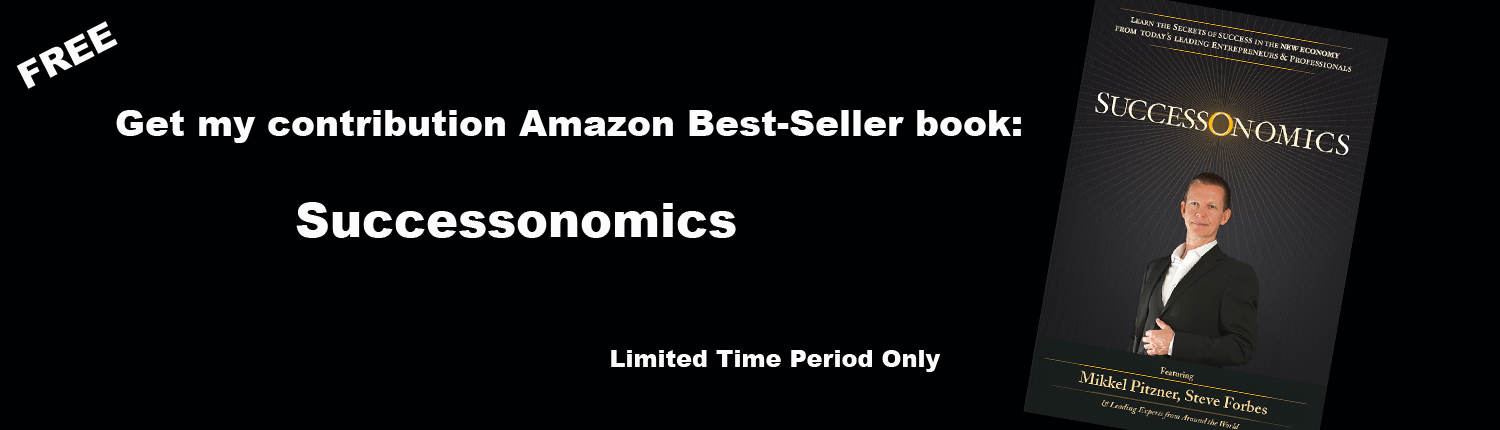Limited Time Only: Get Mikkel Pitzner's Contribution To The Amazon Best Seller Successonomics Here For Free